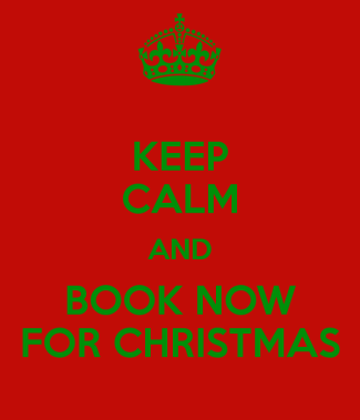 keep-calm-and-book-now-for-christmas-8